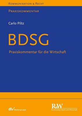 Kommunikation & Recht: BDSG, Carlo Piltz