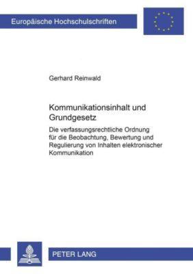 Kommunikationsinhalt und Grundgesetz, Gerhard Reinwald