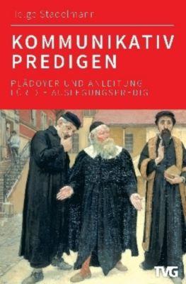 Kommunikativ predigen, Helge Stadelmann