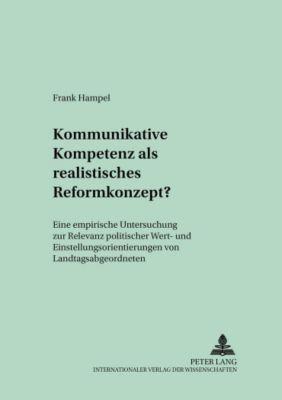 Kommunikative Kompetenz als realistisches Reformkonzept?, Frank Hampel