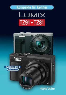 Kompakte für Kenner LUMIX TZ91-TZ81, Frank Späth