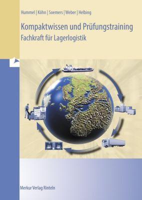 Kompaktwissen und Prüfungstraining Fachkraft für Lagerlogistik -  pdf epub