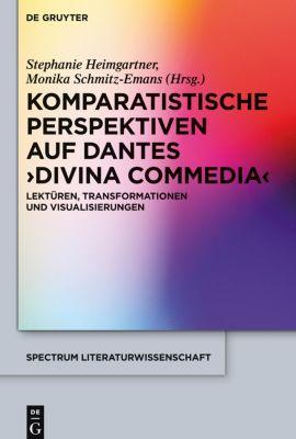 Komparatistische Perspektiven auf Dantes 'Divina Commedia'