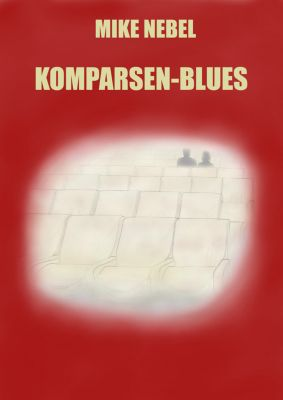 Komparsen-Blues, Mike Nebel