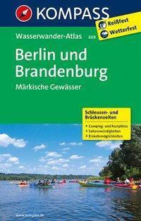 KOMPASS Großes Wanderbuch Berlin und Brandenburg, Märkische Gewässer