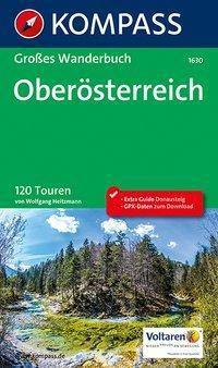 Kompass Großes Wanderbuch Oberösterreich, Wolfgang Heitzmann