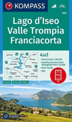Kompass Karte Lago d'Iseo, Valle Trompia, Franciacorta