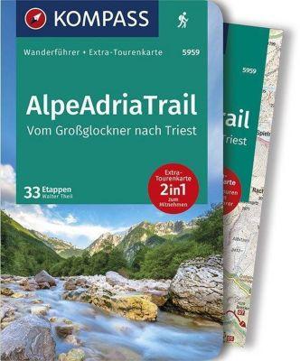 KOMPASS Wanderführer AlpeAdriaTrail, Vom Großglockner nachTriest, m. 1 Karte - Walter Theil |