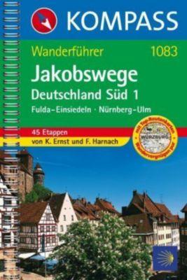 Kompass Wanderführer Jakobswege Deutschland Süd, Klaus Ernst, Falco J. Harnach