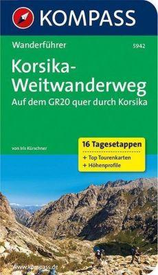 Kompass Wanderführer Korsika-Weitwanderweg, Iris Kürschner