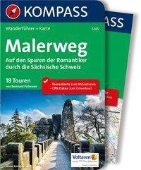 Kompass Wanderführer Malerweg - Auf den Spuren der Romantiker durch die Sächsische Schweiz, m. 1 Karte, Bernhard Pollmann