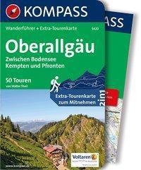 Kompass Wanderführer Oberallgäu, Zwischen Bodensee, Kempten und Pfronten, m. 1 Karte - Walter Theil |