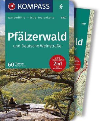 KOMPASS Wanderführer Pfälzerwald und Deutsche Weinstraße, m. 1 Karte - Walter Theil pdf epub