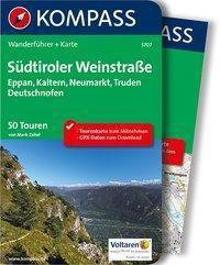 Kompass Wanderführer Südtiroler Weinstraße, m. 1 Karte, Mark Zahel