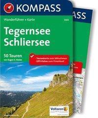 Kompass Wanderführer Tegernsee, Schliersee, m. 1 Karte - Eugen E. Hüsler  