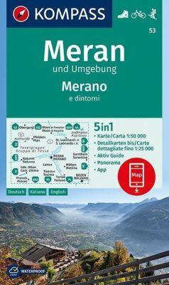 KOMPASS Wanderkarte Meran und Umgebung /Merano e dintorni; Merano e dintorni