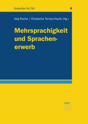 Kompendium DaF/DaZ: Mehrsprachigkeit und Sprachenerwerb
