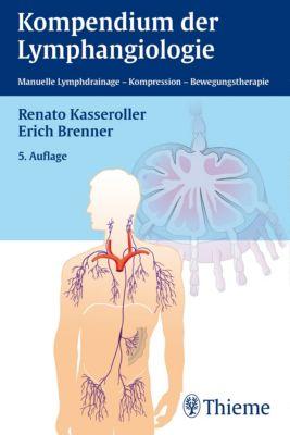 Kompendium der Lymphangiologie, Erich Brenner, Renato Kasseroller