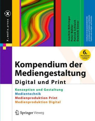 Kompendium der Mediengestaltung Digital und Print, 4 Bde., Joachim Böhringer, Peter Bühler, Patrick Schlaich
