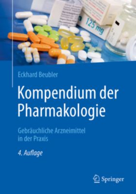 Kompendium der Pharmakologie, Eckhard Beubler