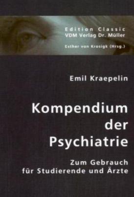 Kompendium der Psychiatrie, Emil Kraepelin
