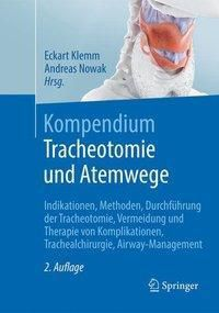 Kompendium Tracheotomie und Atemwege