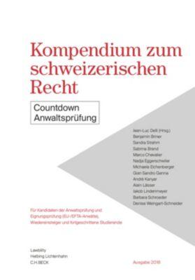 Kompendium zum schweizerischen Recht, Benjamin Briner, Sandra Strahm, Jean Luc Delli