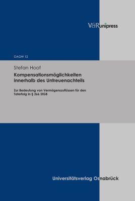 Kompensationsmöglichkeiten innerhalb des Untreuenachteils, Stefan Hoof