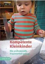 Kompetente Kleinkinder, Christel van Dieken, Torsten Lübke, Julian van Dieken
