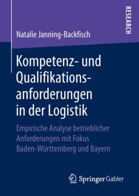 Kompetenz- und Qualifikationsanforderungen in der Logistik, Natalie Janning-Backfisch