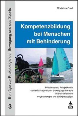 Kompetenzbildung bei Menschen mit Behinderung, Christina Groll