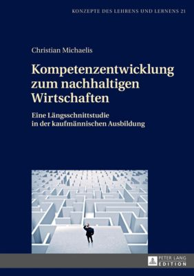 Kompetenzentwicklung zum nachhaltigen Wirtschaften - Christian Michaelis pdf epub