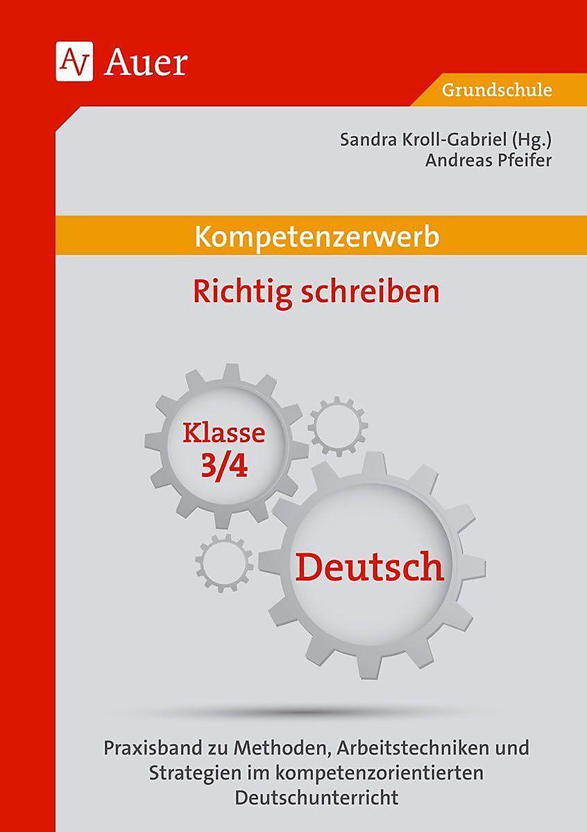 Kompetenzerwerb Richtig Schreiben Klasse 3 4 Deutsch Buch
