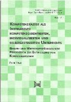 Kompetenzraster als Instrumente kompetenzorientierten, individualisierten und selbstgesteuerten Unterrichts, Frank Krille