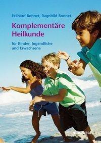 Komplementäre Heilkunde, Eckhard Bonnet, Ranghild Bonnet