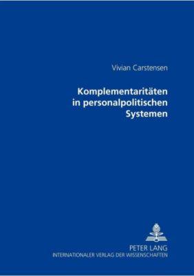 Komplementaritäten in personalpolitischen Systemen, Vivian Carstensen
