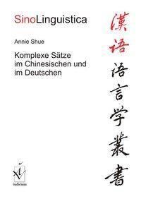 Komplexe Sätze im Chinesischen und im Deutschen, Annie Shue