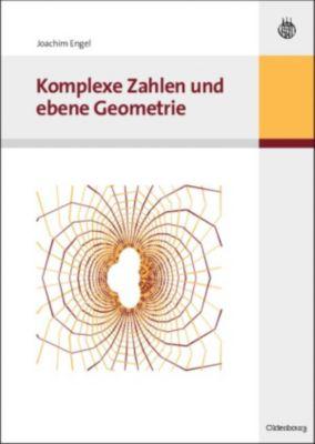 Komplexe Zahlen und ebene Geometrie, Joachim Engel