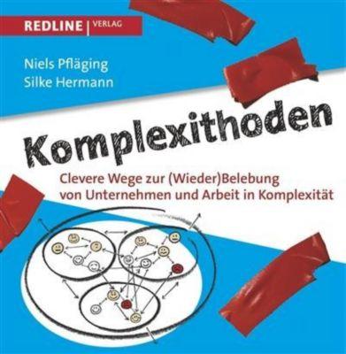 Komplexithoden, Niels Pfläging, Silke Hermann