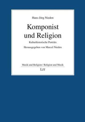 Komponist und Religion - Hans-Jörg Nieden |