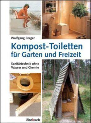 kompost toiletten f r garten und freizeit buch portofrei. Black Bedroom Furniture Sets. Home Design Ideas