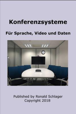 Konferenzsysteme, Ronald Schlager
