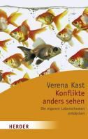 Konflikte anders sehen, Verena Kast