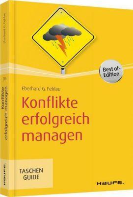 Konflikte erfolgreich managen, Eberhard G. Fehlau