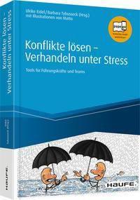 Konflikte lösen - Verhandeln unter Stress, Ulrike Eidel, Barbara Tybusseck