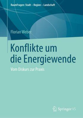 Konflikte um die Energiewende, Florian Weber