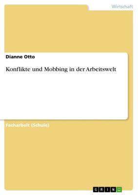 Konflikte und Mobbing in der Arbeitswelt, Dianne Otto