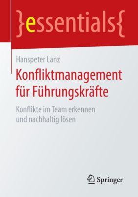Konfliktmanagement für Führungskräfte, Hanspeter Lanz