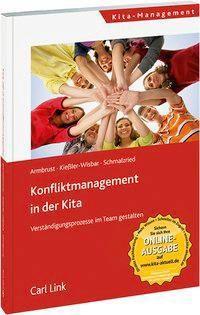 Konfliktmanagement in der Kita, Joachim Armbrust, Siegbert Kießler-Wisbar, Wolfgang Schmalzried