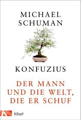 Konfuzius - Michael Schuman |
